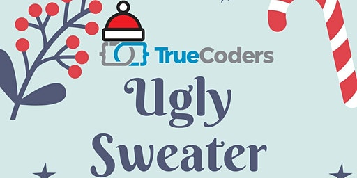 TrueCoders Alumni Ugly Sweater Christmas Bash