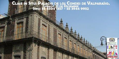 Clase in Situ: Palacio de los Condes de Valparaíso. entradas
