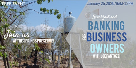 Breakfast and Infinite Banking for Business Owners at The Springs Preserve tickets