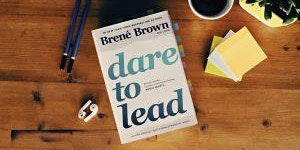 Dare to Lead™ | March2020 | Host/Tanya Fredrich & Facilitator/Barb Van Hare
