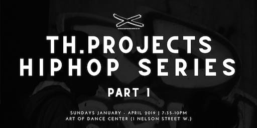 Th.Projects HipHop 1