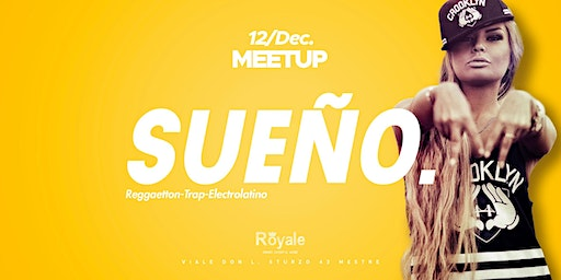 Meetup presenta SUEÑO Reggaeton Party | 12.12