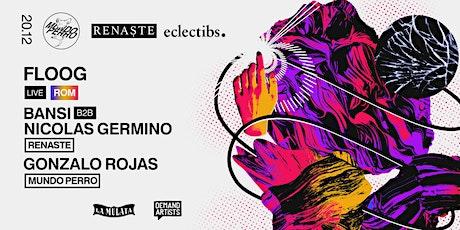 Floog (Live) x Mundo Perro + Renaste + Eclectibs entradas