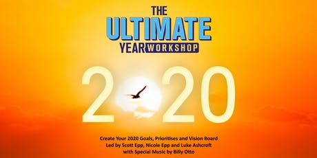 The Ultimate Year Workshop 2020 - Goal Setting, Priorities and Vision Board billets