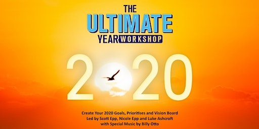 The Ultimate Year Workshop 2020 - Goal Setting, Pr