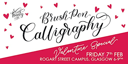 GLASGOW Beginners Brush Pen Calligraphy February 2020!