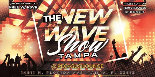 The New Wave Show @ Pegasus Lounge (TAMPA EDITION)