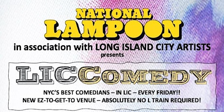 National Lampoon presents: LIC Comedy tickets