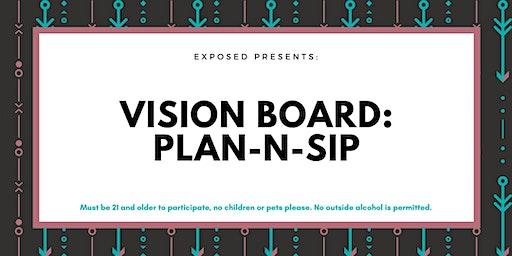 Vision Board: Plan-N-Sip