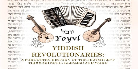 Yiddish Revolutionaries tickets