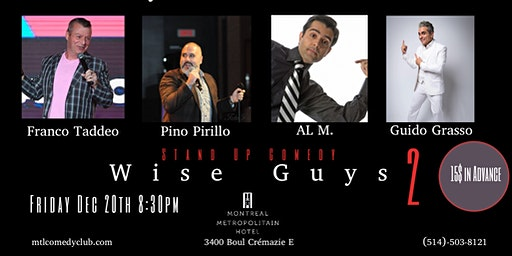 Montreal Comedy Show ( Stand Up Comedy ) Wise Guys