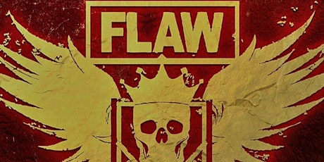 FLAW and friends at The What's Up Lounge! tickets