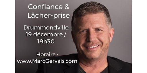 DRUMMONDVILLE - Confiance / Lâcher-prise 15$