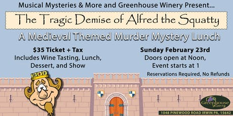Murder Mystery Lunch: The Tragic Demise of Alfred the Squatty tickets