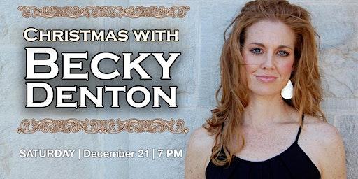 Christmas With Becky Denton