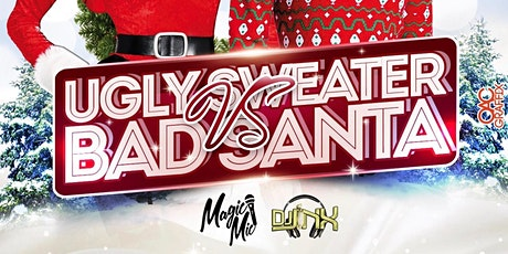 Ugly Sweater VS Bad Santa Party tickets
