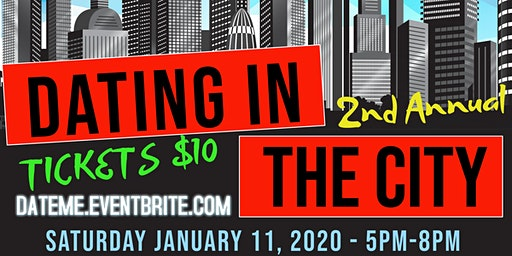2nd Annual Dating In The City