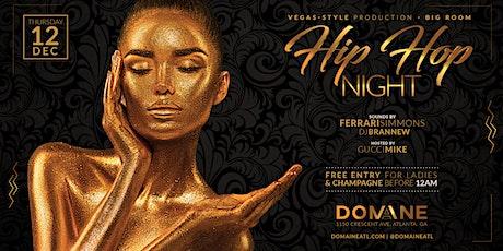 Domaine Thursdays HIP-HOP NIGHT 12.12.19 tickets