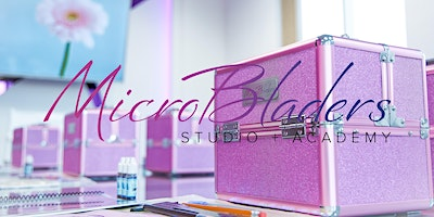Las Vegas Microblading Training & Certification Course w/Intro to Manual Shading – 2-Day 9am -2pm | $200 deposit locks your spot