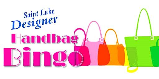 Saint Luke Designer Handbag BINGO 2020!