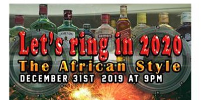 Let's Ring in 2020, the African Style
