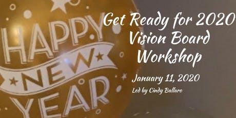 Get Ready for 2020 Vision Board Workshop! tickets