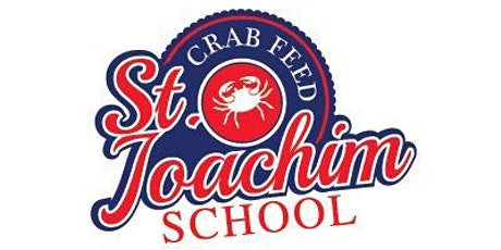 St. Joachim School Crab Feed /Auction 2020 tickets