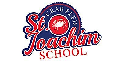St. Joachim School Crab Feed /Auction 2020
