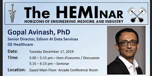The HEMInar: Horizons of Engineering, Medicine, and Industry