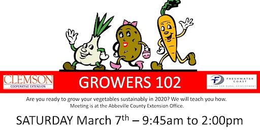 GROWERS 102