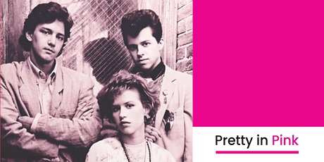 Pretty in Pink  tickets