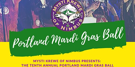The Tenth Annual Portland Mardi Gras Ball tickets