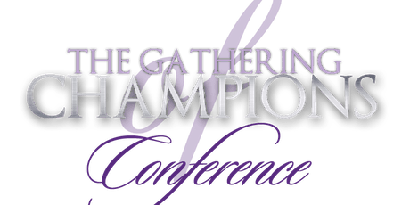 Gathering of Champions Conference 2020 tickets