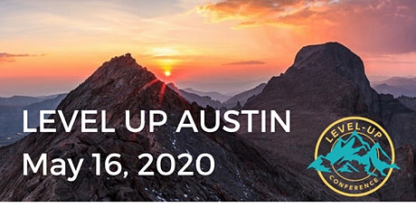 CANCELLED - 2020 Level Up Austin tickets