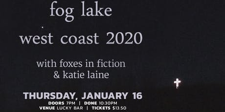 Fog Lake tickets