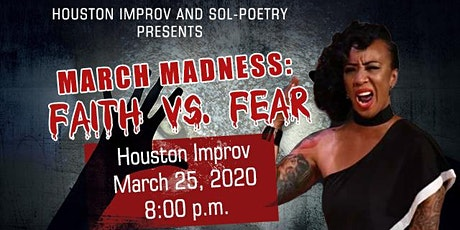 "Sol-Poetry ""March Madness: Faith vs. Fear"" Poetry tickets"