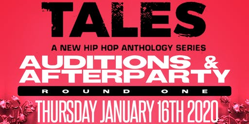 Tales on BET! The Auditions & AfterParty!
