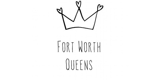 Fort Worth Queens 2020 Networking Event