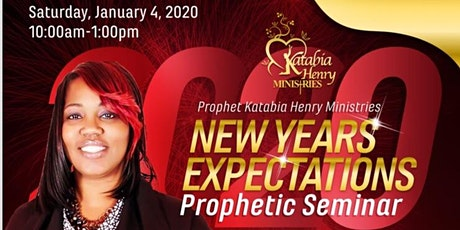New Years Expectations Prophetic Seminar tickets