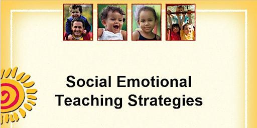 Nevada TACSEI Pre-K Pyramid Model Training - Module 2, Part 1 - Social Emotional Teaching Strategies