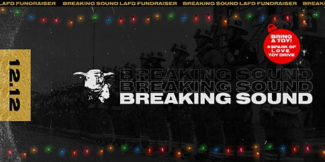 Breaking Sound: LAFD Holiday Fundraiser tickets