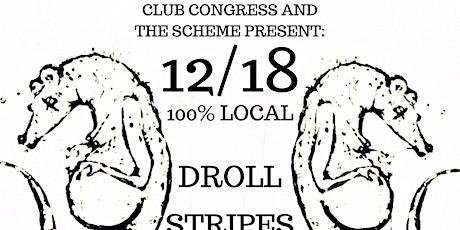Droll/Stripes/Carnival/Grant & Alvernon/Goggles tickets