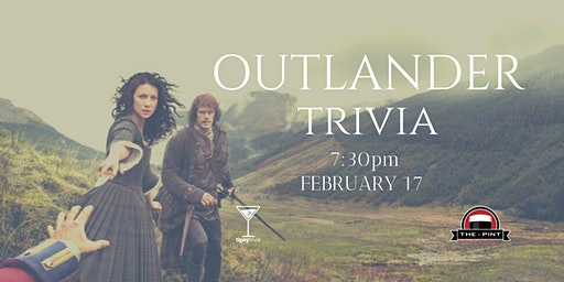 Outlander Trivia - Feb 17, 7:30pm - The Pint YVR