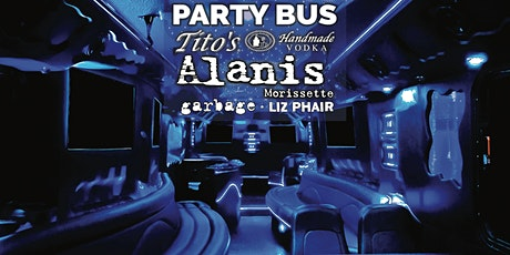 Alanis Morissette Party Bus w/ Tito's + SIGT tickets