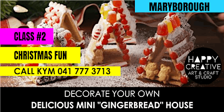 "Mini ""Gingerbread"" House - PM CLASS tickets"