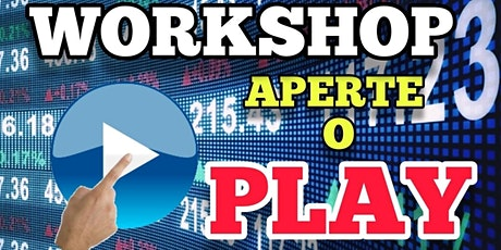 WORKSHOP  APERTE O PLAY ingressos