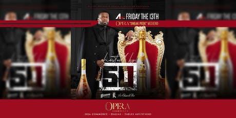 Opera Sneak Peek Weekend Hosted by 50 Cent tickets
