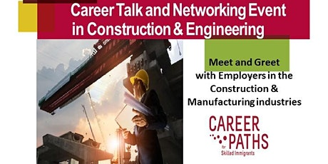 Career Talk and Networking Event in Construction & Engineering tickets