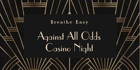 Against All Odds Casino Night tickets