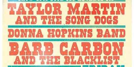 Taylor Martin's Songdogs / Donna Hopkins Band / Barb Carbon &The Black List tickets